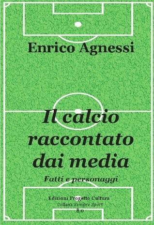 Il calcio raccontato dai media