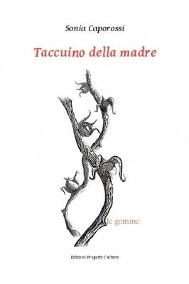 Taccuino della madre, Sonia Caporossi