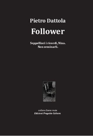 Follower, di Pietro Dattola