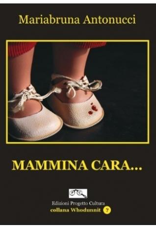 Mammina cara