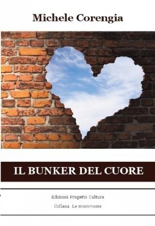 Il bunker del cuore