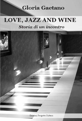 Love, jazz and wine
