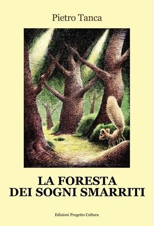La foresta dei sogni smarriti