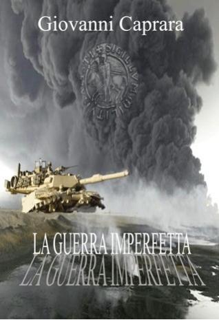La guerra imperfetta