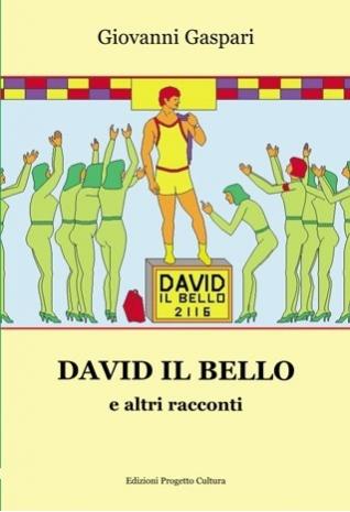 David il bello e altri...