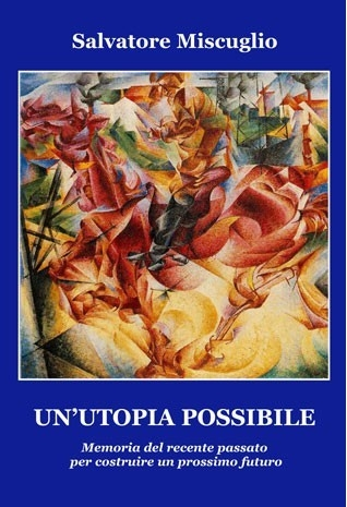 Un'utopia possibile -...