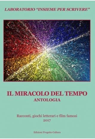Antologia Il miracolo del...