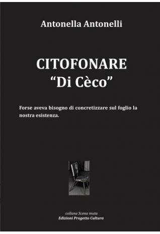 """Cittofonare """"Di Cèco"""""""