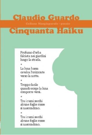 Cinquanta haiku, di Claudio...