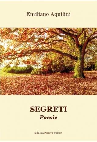 Segreti, poesie di Emiliano...