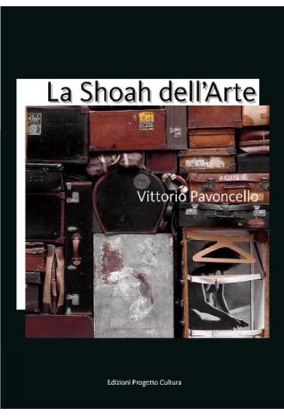 La Shoah dell'Arte, a cura...