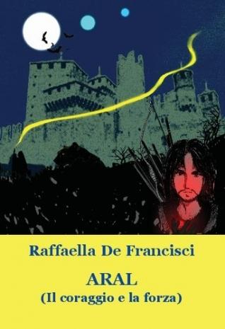 Aral, romanzo di Raffaella...
