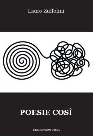 Lauro Zuffolini Poesie così
