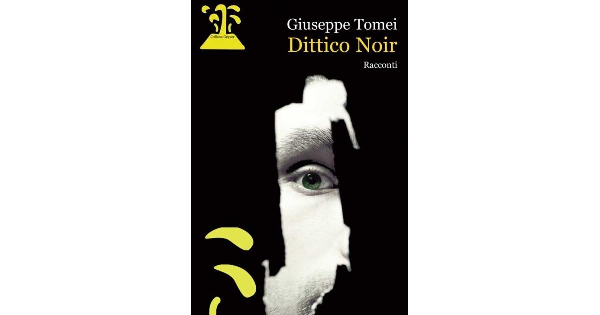 Dittico Noir, Giuseppe Tomei. Giallo all'italiana.