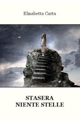 Stasera niente stelle, romanzo Elisabetta Carta