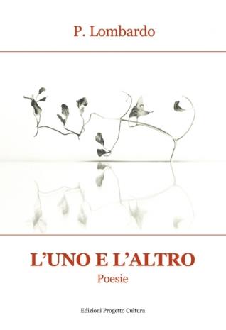L'UNO E L'ALTRO, poesie di...